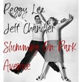 Slumming on Park Avenue de Peggy Lee