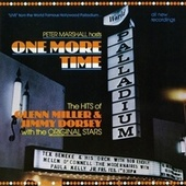 Peter Marshall Hosts One More Time: The Hits of Glenn Miller & Jimmy Dorsey with the Original Stars von Various Artists