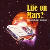 Life on Mars? de Suspense Heroes Syndicate