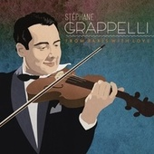 From Paris With Love by Stéphane Grappelli