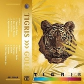 Gold by Tigris