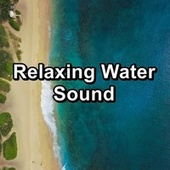 Relaxing Water Sound by Wave Sounds