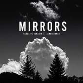 Mirrors (Acoustic) de Jonah Baker