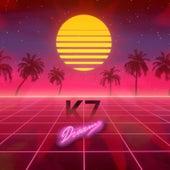 K7 Dreams by K7 dreams