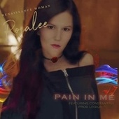 Pain in Me by Renaissance Woman Rosalee