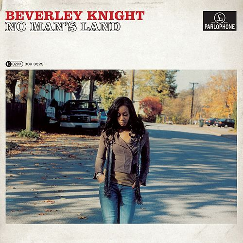No Man's Land by Beverley Knight