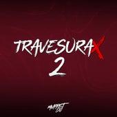 TravesuraX 2 (Remix) by Muppet DJ