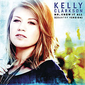 Mr. Know It All von Kelly Clarkson