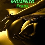 Momento by Frans