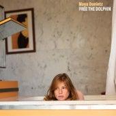 Free the Dolphin von Maya Dunietz