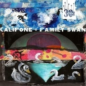 Family Swan by Califone