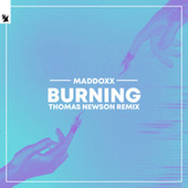 Burning (Thomas Newson Remix) by Mad Doxx