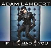 If I Had You von Adam Lambert