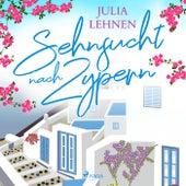 Sehnsucht nach Zypern von Julia Lehnen