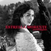 Nostalgias de Estrella Morente