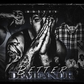Better Demeanor by Bditty