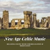 New Age Celtic Music: Relaxing Celtic Music for Relaxation & Meditation de Celtic Dreams