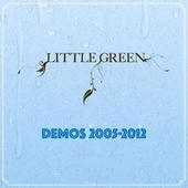 Demos 2005-2012 de Little Green