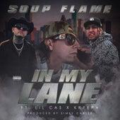 In My Lane (feat. Lil Cas & Kreepa) by Soup Flame