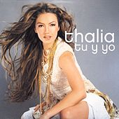 Tu Y Yo von Thalía