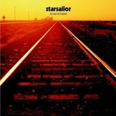 Love Is Here van Starsailor