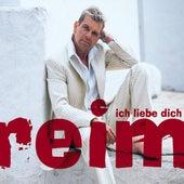 Ich Liebe Dich von Matthias Reim