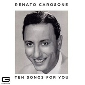 Ten songs for you by Renato Carosone