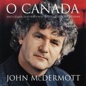 O Canada And Other Inspirational International Anthems de John McDermott