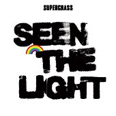 Seen The Light de Supergrass