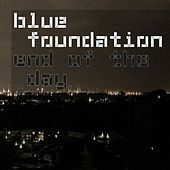 End Of The Day (Silence) von Blue Foundation