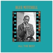 All the Best by Blue Mitchell