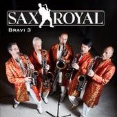 Bravi Hits, Vol. 3 by Sax Royal