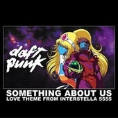 Something About Us (Love Theme From Interstella) de Daft Punk