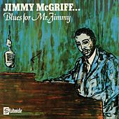 Blues For Mr. Jimmy de Jimmy McGriff