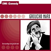 EMI Comedy - Groucho Marx by Groucho Marx