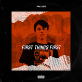 First Things First von Paul Louis