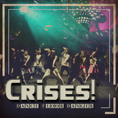 Crises! by Various Artists