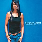 Come As You Are by Beverley Knight