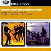 How Do You Like It? / Ferry Cross The Mersey by Various Artists