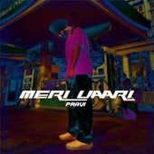 MERI VAARI by Pravi
