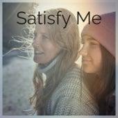 Satisfy Me de Various Artists