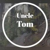 Uncle Tom de Various Artists