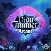 Arcane by Dion Timmer