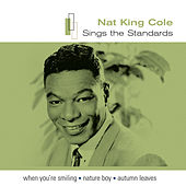Sings The Standards by Nat King Cole