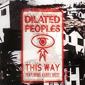 This Way de Dilated Peoples