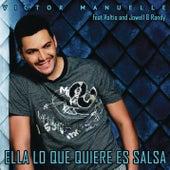 Ella Lo Que Quiere Es Salsa by Víctor Manuelle