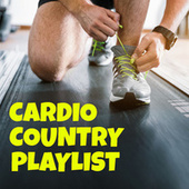 Cardio Country Playlist by Various Artists