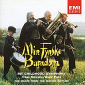 Min Fynske Barndom - My Childhood Symphony de Original Soundtrack