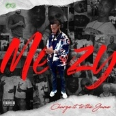 Charge It To The Game by Meezy
