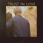 Trust In Love van Various Artists